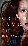 Die rothaarige Frau: Roman (German Edition)