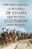 La Historia de España que no nos contaron (FUERA DE COLECCIÓN Y ONE SHOT)