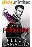 A Vampire's Possession (A Dark Hero Book 2)