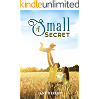 A Small Secret: Beauty, the Billionaire and a Baby (Plus 30 FREE Books) (English Edition)