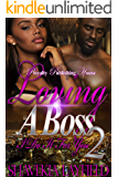 Loving a Boss 2: I Do It for You