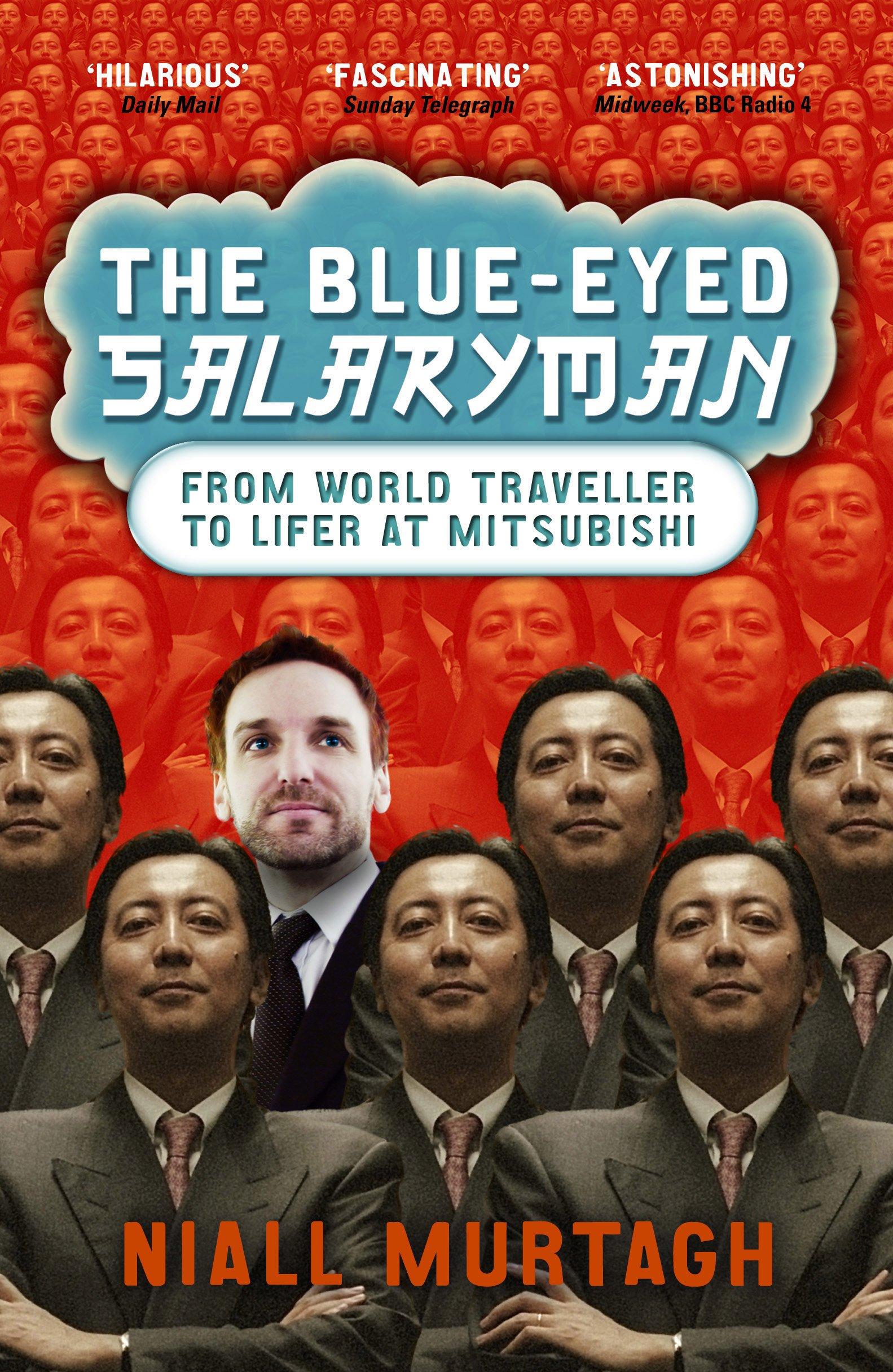 The Blue-Eyed Salaryman: From World Traveller to Lifer at Mitsubishi