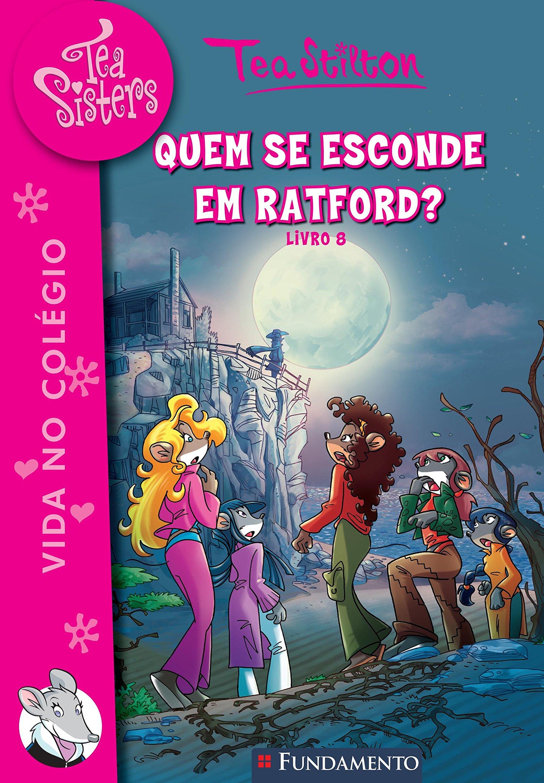 Tea Sisters. Quem Se Esconde em Ratford? - Volume 9 (Em Portuguese do Brasil) PDF
