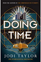 Doing Time: a hilarious new spinoff from the Chronicles of St Mary's series Kindle Edition