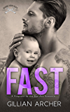 Fast: A Pregnant by the Bad Boy Romance (Burns Brothers Book 2)