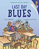 Last Day Blues (The Jitters Series)