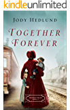 Together Forever (Orphan Train Book #2)