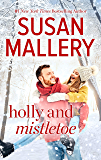 Holly and Mistletoe (Hometown Heartbreakers)