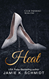 Heat (Club Inferno Book 1)