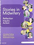 Stories in Midwifery: Reflection, Inquiry, Action