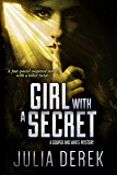 Girl With a Secret: A fast-paced suspense novel with a killer twist (A Cooper and White Mystery Book 3)