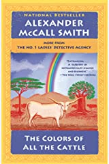 The Colors of All the Cattle: No. 1 Ladies' Detective Agency (19) (No. 1 Ladies' Detective Agency Series) Paperback