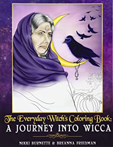 The Everyday Witch's Coloring Book: A Journey into Wicca