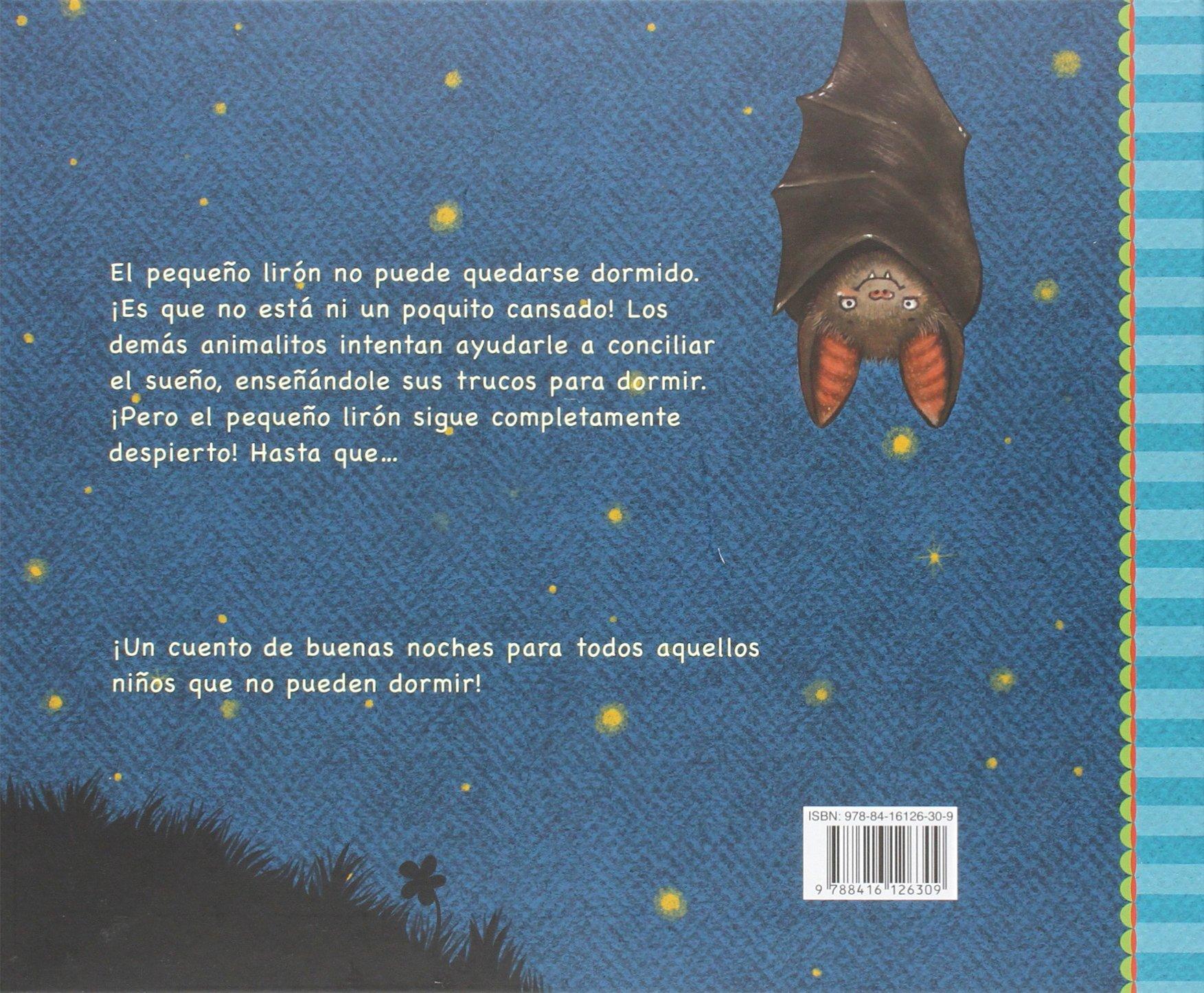 La Historia Del Pequeño Lirón Que No Podía Dormir Spanish Edition