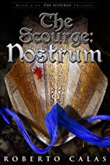 The Scourge: Nostrum Kindle Edition