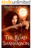 The Road to Shanhasson (Blood and Shadows Book 3)