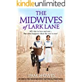 The Midwives of Lark Lane: An absolutely heartbreaking historical family saga (Lark Lane Series Book 4)