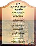 40 Loving Years Anniversary Touching 8x10 Poem with Full Color Graphics - Professionally Printed onto Chromaluxe Arch Panel with Easel Back