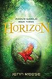 Horizon (Above World Book 3)