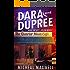 Dara and Dupree