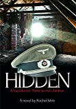 Hidden: A Nazi Doctor. Three Jewish Children.