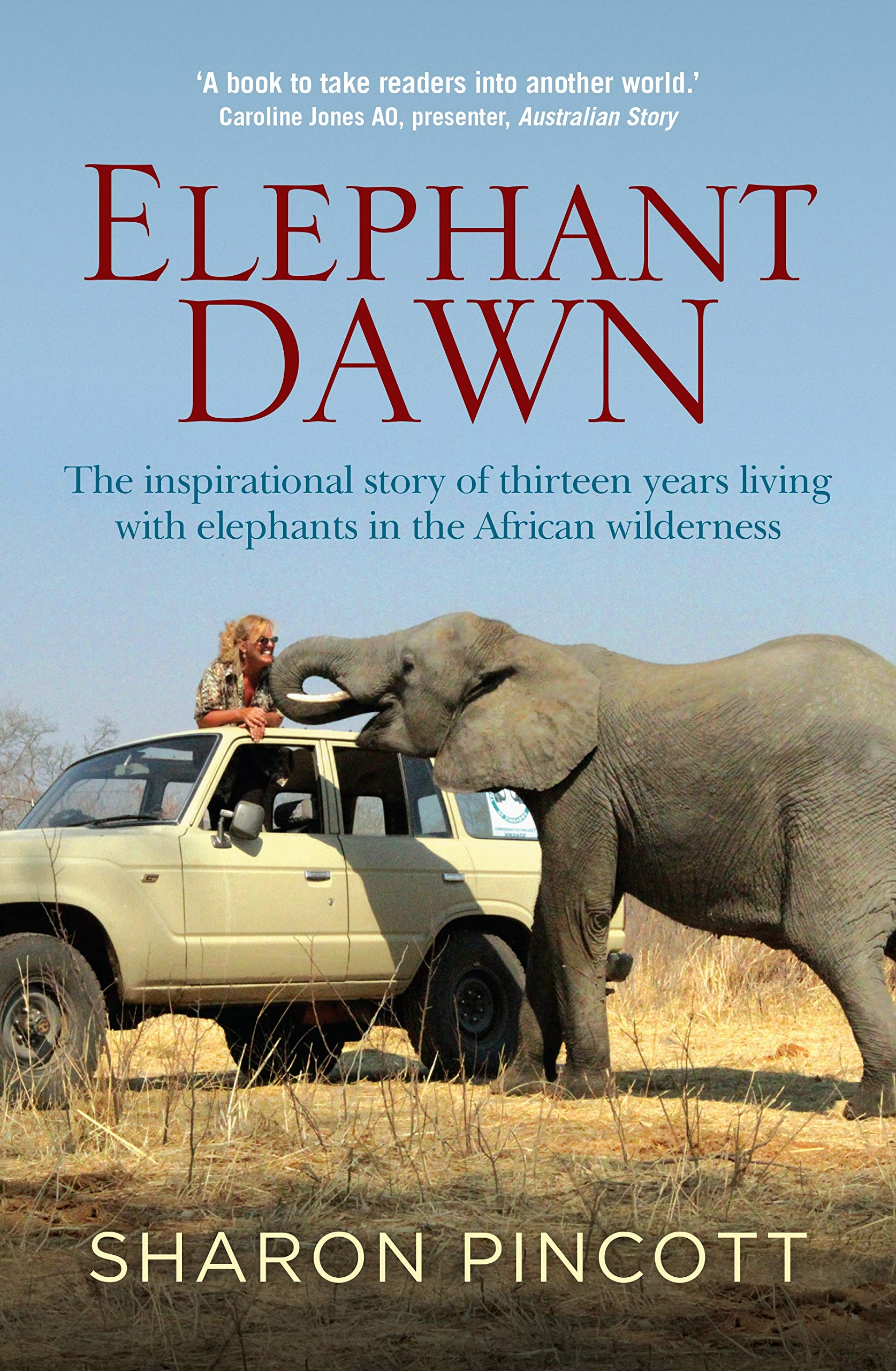 84af1ea88 Elephant Dawn  The Inspirational Story of Thirteen Years Living with ...