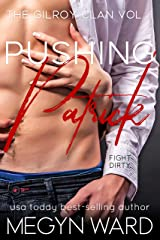 Pushing Patrick (The Gilroy Clan Book 1) Kindle Edition