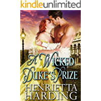 A Wicked Duke's Prize: A Historical Regency Romance Book
