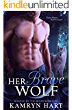 Her Brave Wolf (Marked by the Moon Book 1) - Paranormal Wolf Shifter Romance