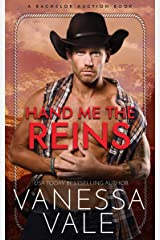 Hand Me The Reins (Bachelor Auction Book 3) Kindle Edition