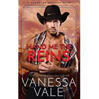 Hand Me The Reins (Bachelor Auction Book 3)
