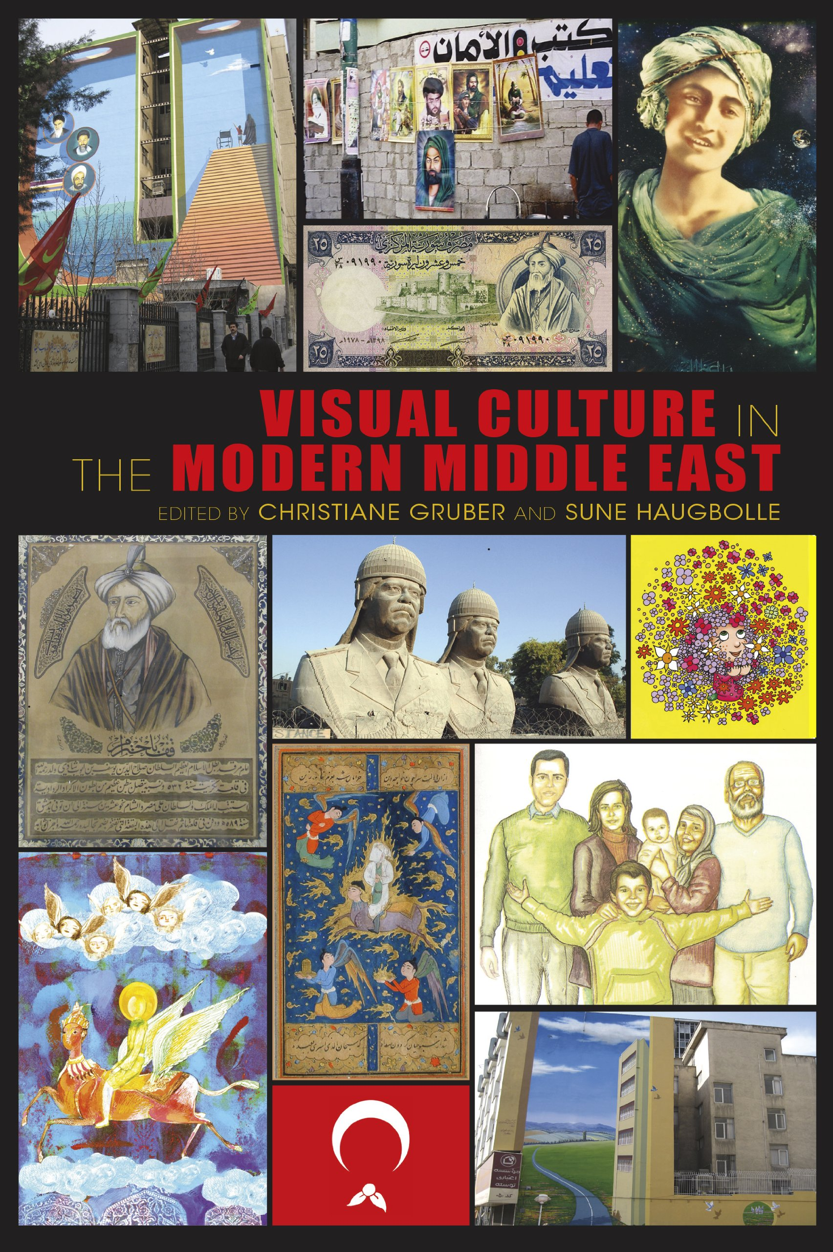 Download Visual Culture in the Modern Middle East: Rhetoric of the Image pdf