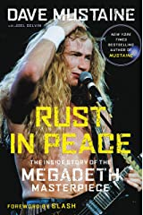 Rust in Peace: The Inside Story of the Megadeth Masterpiece (English Edition) eBook Kindle