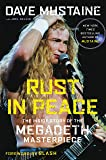 Rust in Peace: The Inside Story of the Megadeth Masterpiece