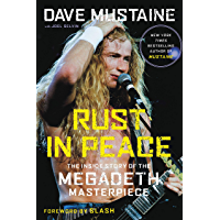 Rust in Peace: The Inside Story of the Megadeth Masterpiece (English Edition)