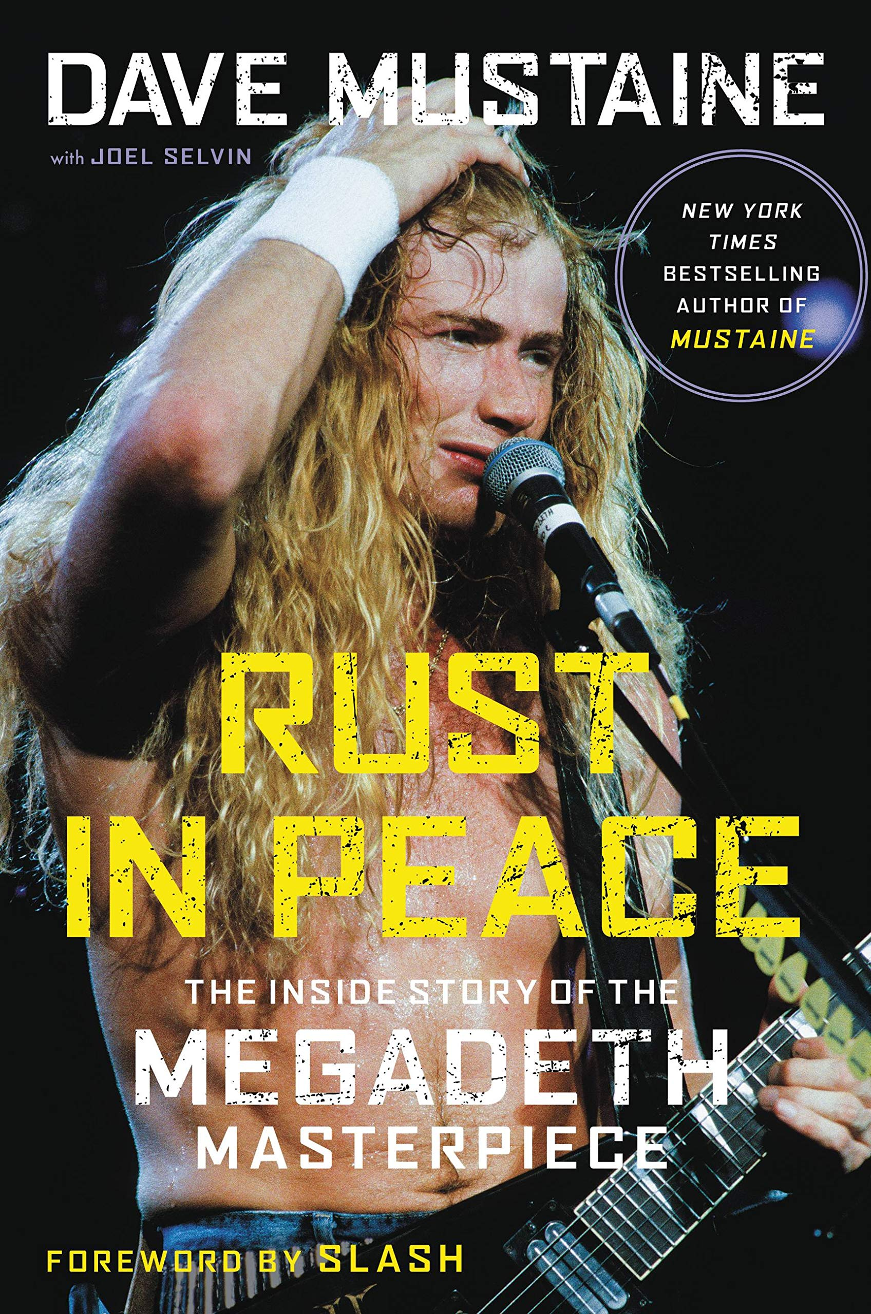 Amazon.com: Rust in Peace: The Inside Story of the Megadeth Masterpiece  (9780306846021): Mustaine, Dave, Selvin, Joel, Slash: Books