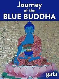 Journey of the Blue Buddha