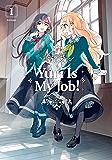 Yuri is My Job Vol. 1 (English Edition)