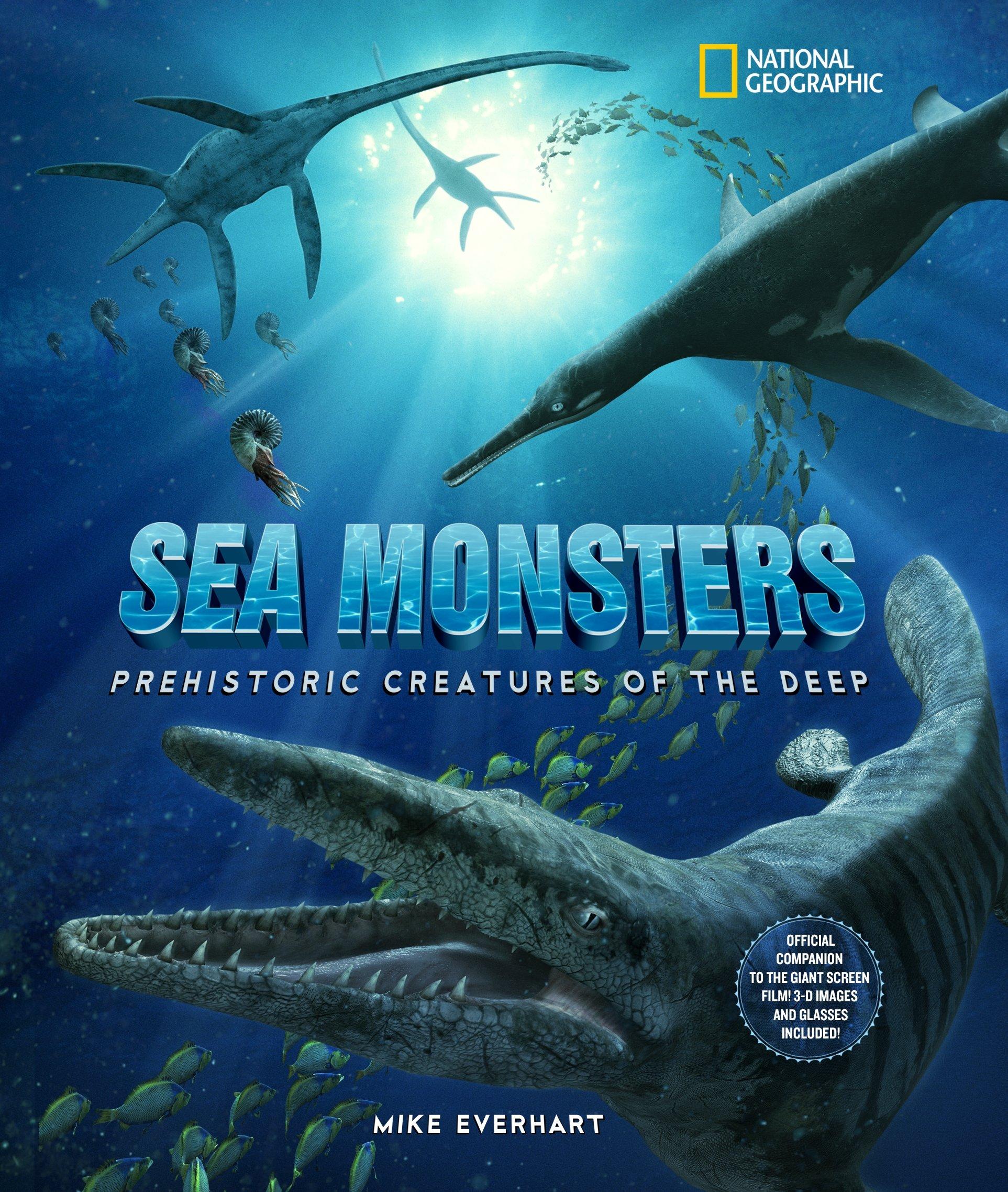 sea monsters prehistoric creatures of the deep michael everhart