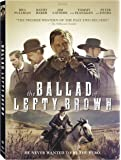 The Ballad of Lefty Brown [DVD]