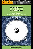 64 hexagrams and 60 Jia Zi pillars for BAZI, Feng Shui, Date selection, Xuan Kong Da Gua and Yi Jing