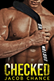 CHECKED (Boston Terriers Hockey Book 1) (English Edition)