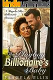 The Playboy Billionaire's Baby