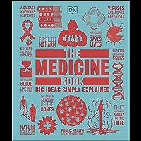 The Medicine Book: Big Ideas Simple Explained (English Edition)