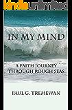 In My Mind: A Faith Journey Through Rough Seas