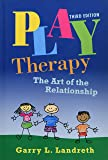 Play Therapy Book & DVD Bundle: Play Therapy: The Art of the Relationship: Volume 2