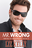 Mr. Wrong: Heroes of Henderson