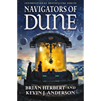 Navigators of Dune: Book Three of the Schools of Dune Trilogy (English Edition)