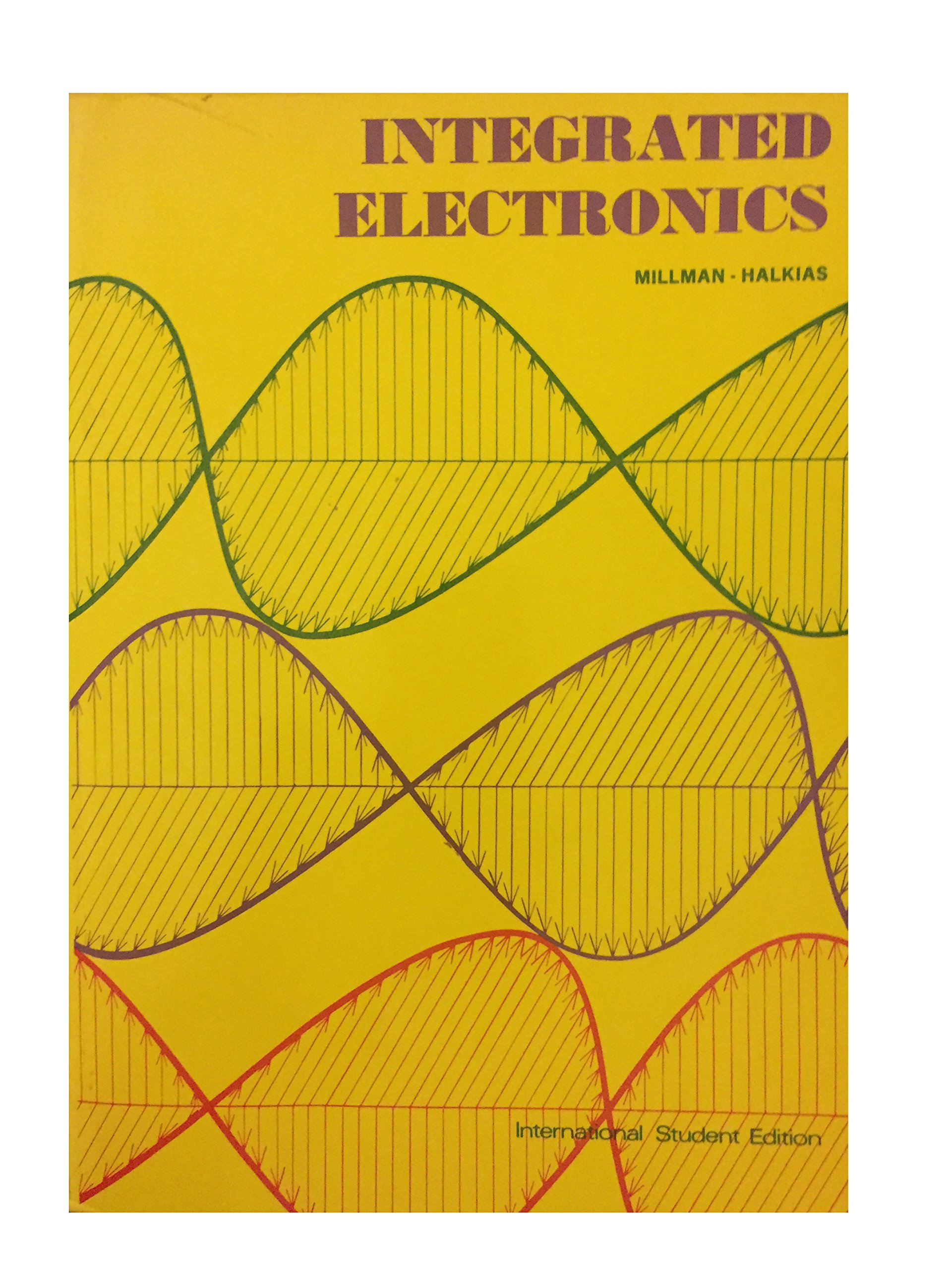 integrated electronics analog and digital circuits and systems