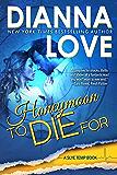 Honeymoon To Die For: Slye Temp book 2 (English Edition)